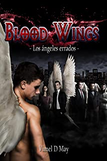 Blood Wings: Los Ángeles Errados