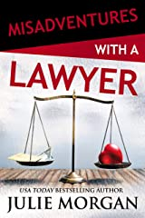 Misadventures with a Lawyer Kindle Edition