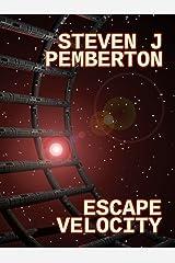 Escape Velocity Kindle Edition