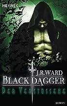 Der Verstoßene: Black Dagger 30 - Roman (German Edition)