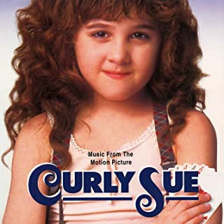 Curly Sue (Music From The Motion Picture)