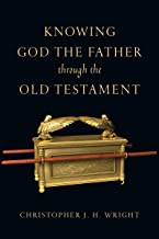 Knowing God the Father Through the Old Testament (Knowing God Through the Old Testament Set)