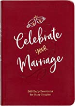 Celebrate Your Marriage: 365 Daily Devotions for Busy Couples (Imitation Leather) – Inspirational Devotional for Active Couples, Perfect Wedding and Anniversary Gift PDF
