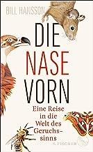 Die Nase vorn: Eine Reise in die Welt des Geruchssinns (German Edition)