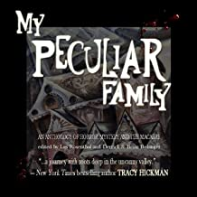 My Peculiar Family: An Anthology of Horror, Mystery and the Macabre