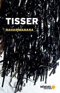 Tisser (French Edition)