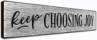 LACOFFIO Keep Choosing Joy Inspirational Quotes Wall Art Decor Plaque 16 x 3.5 Inches Handcrafted in USA from Real Pine Wood