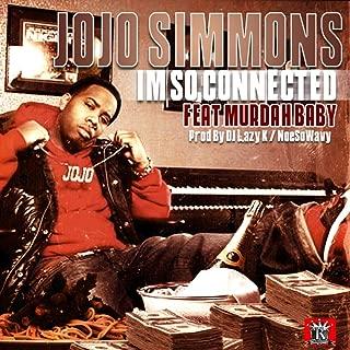 Jo Jo Simmons Feat. Murdah Baby - So Connected (Radio) Prod By Dj Lazy K.mp3