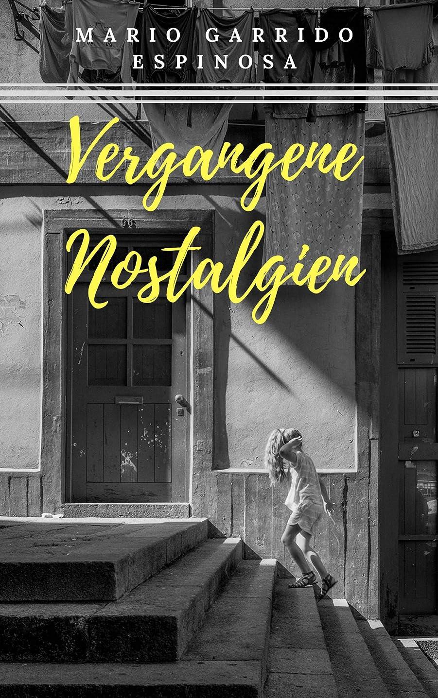 Vergangene Nostalgien (German Edition)