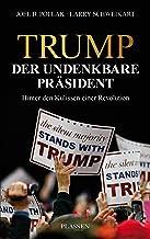 Trump: Der undenkbare Präsident: Hinter den Kulissen einer Revolution (German Edition)