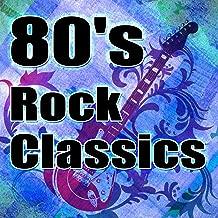 80's Rock Classics