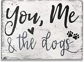You Me And The Dogs Wood Wall Sign