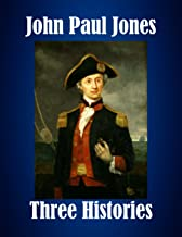 John Paul Jones: Three Histories