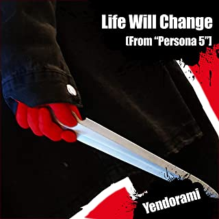 Life Will Change (From
