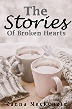 The Stories Of Broken Hearts: A collection of sweet romances (Broken Hearts Sweet Romance Series Book 3)