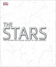 The Stars: The Definitive Visual Guide to the Cosmos