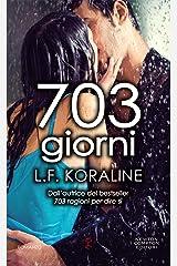 703 giorni Formato Kindle