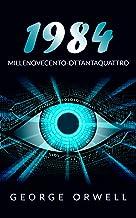 1984: Millenovecento-Ottantaquattro (Tradotto) (Italian Edition)