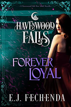 Forever Loyal (Havenwood Falls Book 27) (English Edition)