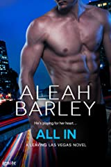 All In (Leaving Las Vegas Book 2) Kindle Edition