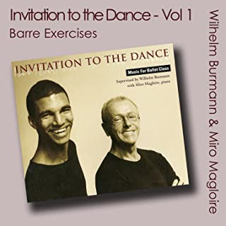 Invitation to the Dance, Vol. 1 (Ballet Class Music) [Barre Exercises]