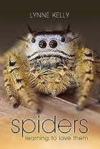 表紙: Spiders: Learning to love them (English Edition)   Lynne Kelly