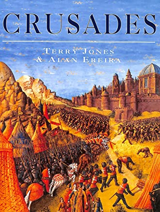 The Crusades by Terry Jones (1994-10-27)