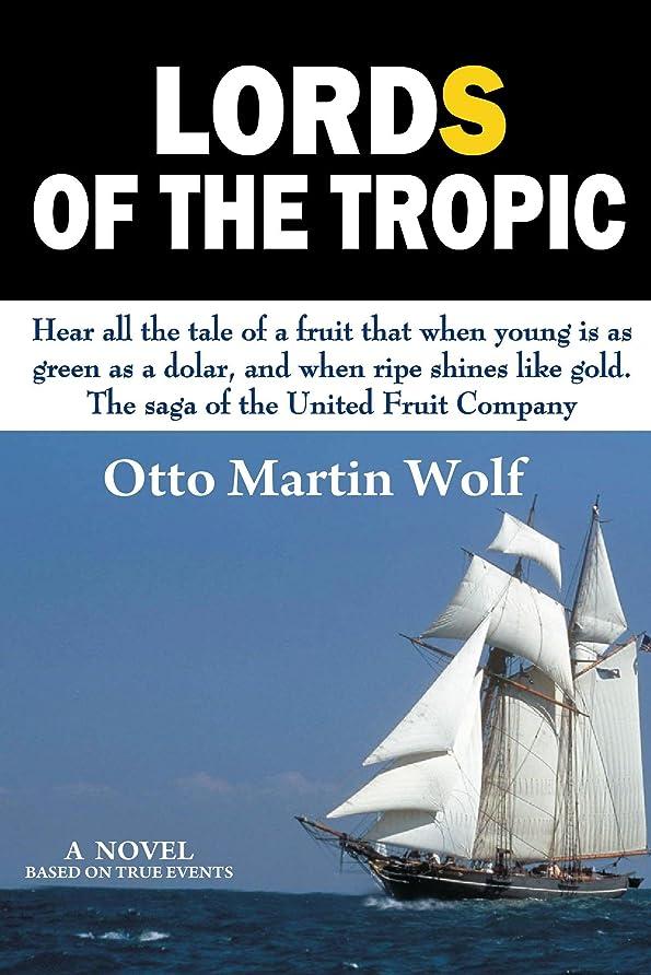 ホストロードハウス砂漠Lords of the Tropics (English Edition)