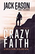 Crazy Faith: Stories from Then and Now
