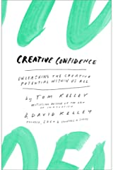 Creative Confidence: Unleashing the Creative Potential Within Us All Kindle Edition