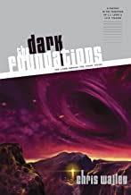 The Dark Foundations (The Lamb among the Stars Book 2)
