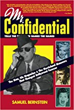 Mr. Confidential: The Man, the Magazine, and the Movieland Massacre That Changed Hollywood Forever