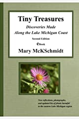 Tiny Treasures: Discoveries Made Along the Lake Michigan Coast, Second Edition Kindle Edition
