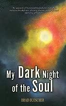 Best my dark night of the soul Reviews