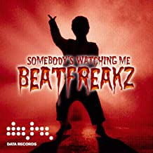 Best beatfreakz somebody's watching me mp3 Reviews