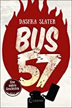 Bus 57: Eine wahre Geschichte (German Edition)
