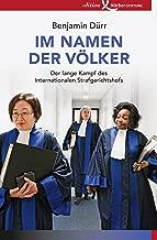 Im Namen der Völker: Der lange Kampf des Internationalen Strafgerichtshofs (German Edition)