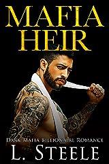 Mafia Heir: Dark Mafia Billionaire Romance (Arranged Marriage) Kindle Edition