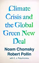 Climate Crisis and the Global Green New Deal: The Political Economy of Saving the Planet PDF
