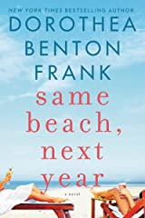Same Beach, Next Year: A Novel (Lowcountry Tales Book 12) Kindle Edition