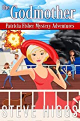 The Godmother (Patricia Fisher Mystery Adventures Book 8) Kindle Edition