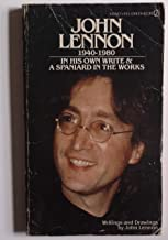 John Lennon 1940-1980 In His Own Write & A Spaniard in the Works Writings and Drawings