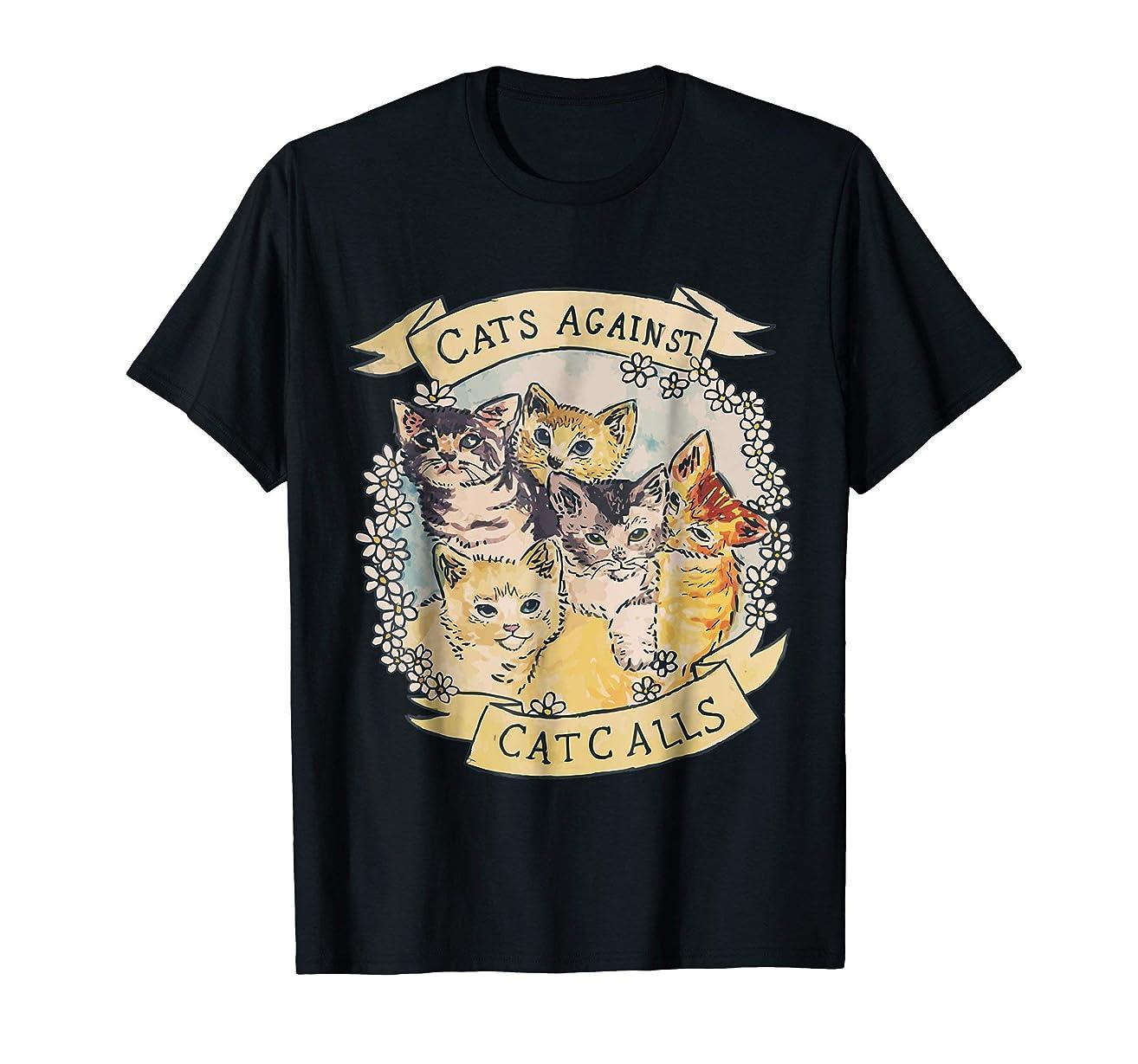 Cats Against Catcalls Feminist Activist T-Shirt Feminism