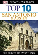 DK Eyewitness Top 10 San Antonio and Austin (Pocket Travel Guide)