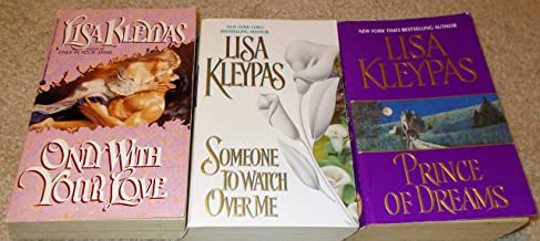 Lisa Kleypas: 3 book Set: Softcover: Only With Your Love: Prince Of Dreams: Someone To watch Over Me: Very Good