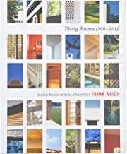 Thirty Houses by Frank Welch