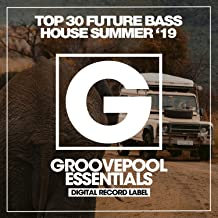Top 30 Future Bass House (Summer '19)