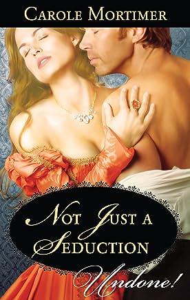 Not Just a Seduction (Mills & Boon Historical Undone) (A Season of Secrets, Book 1) (English Edition)