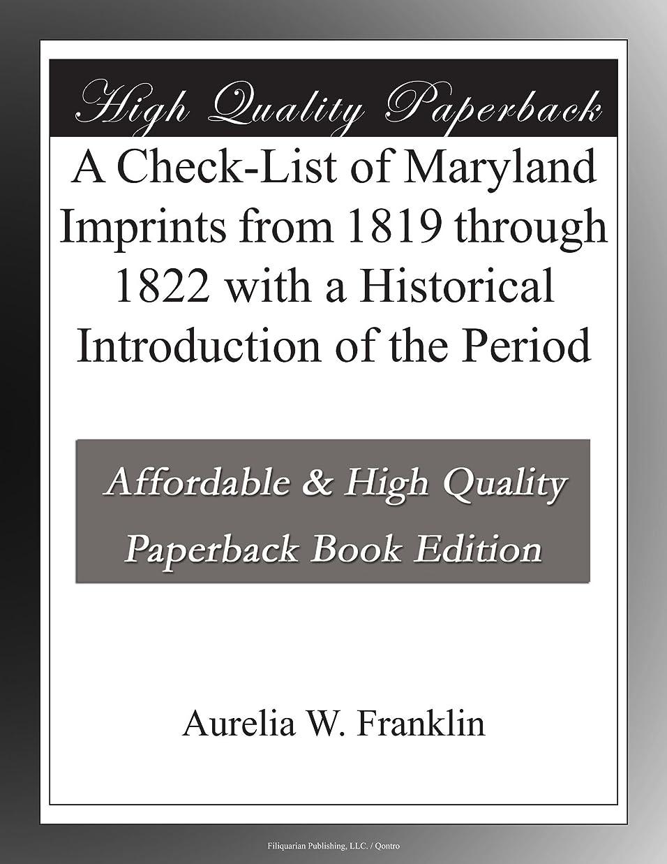大学生悪用時計A Check-List of Maryland Imprints from 1819 through 1822 with a Historical Introduction of the Period