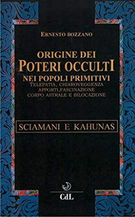 Origine dei Poteri Occulti nei Popoli Primitivi